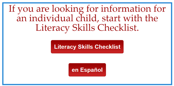 "Banner reads ""If you are looking for information for an individual child, start with the literacy skills checklist."""