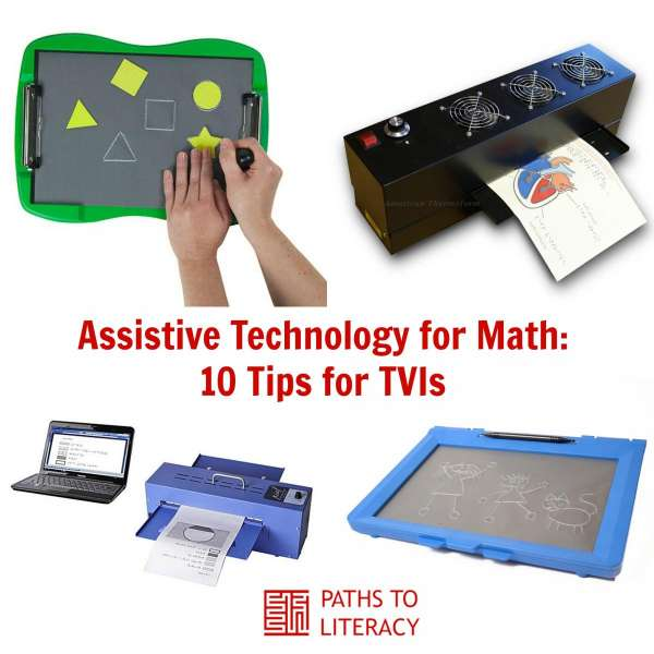 image shows variety of assistive technology devices and the words assistive technology for math: 10 tips for TVIs