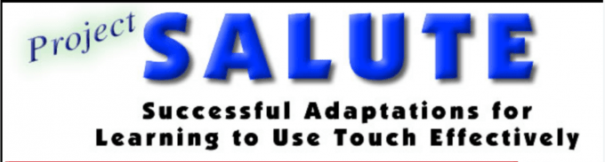 Logo reads Project SALUTE Successful Adaptations for Learning to Use Touch Effectively